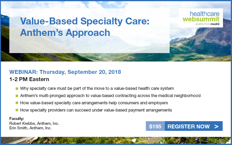 Value-Based Specialty Care: Anthem's Approach