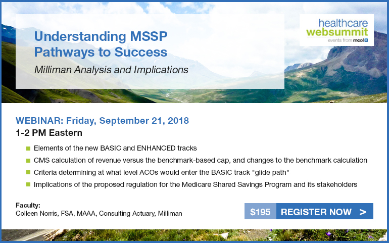 Understanding MSSP Pathways to Success: Milliman Analysis and Implications