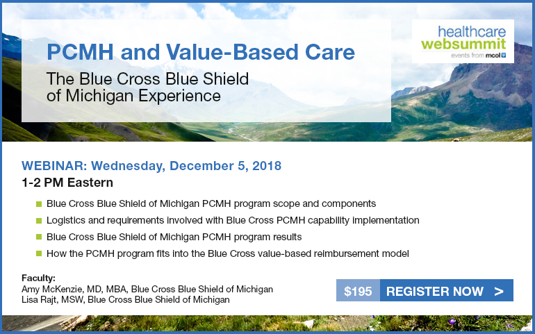PCMH and Value Based Care: The Blue Cross Blue Shield of Michigan Experience